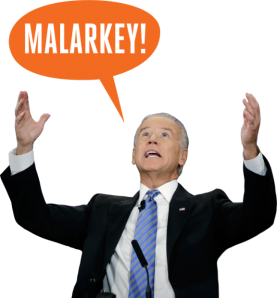 People - Biden, Joe - Malarkey