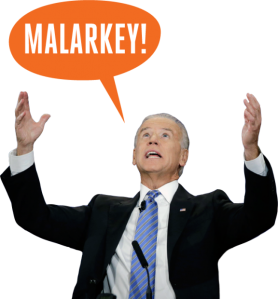 People - Biden, Joe - Malarkey