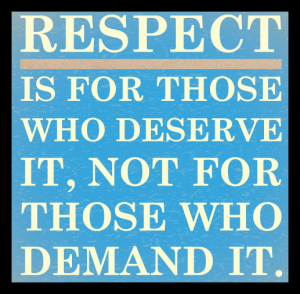 Concept - Respect - Earned