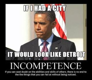 Obama - If I Had a City It Would Look Like Detroit