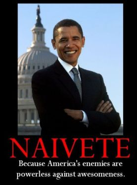 Obama - Naivete