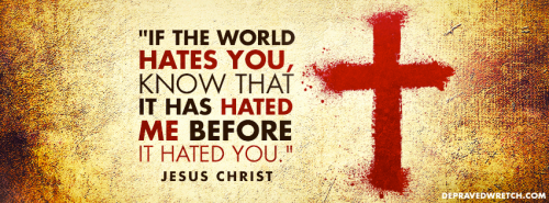 Christ - World Hated Me First