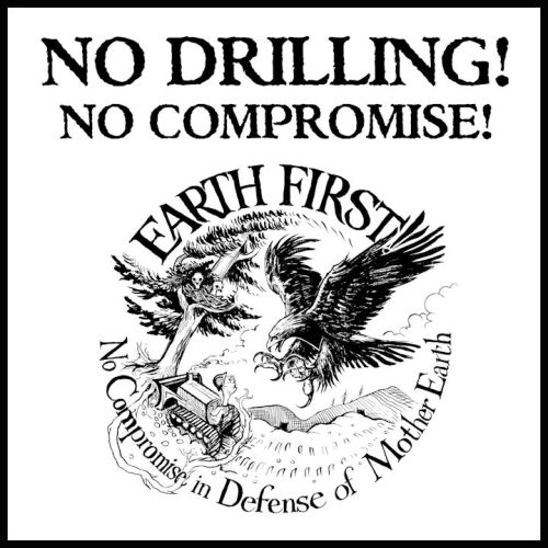 Earth First - No Compromise